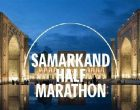 I International Half Marathon to be held in Samarkand
