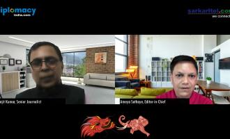ड्रैगन ने हाथी को क्यों डसा, भारत- चीन रिश्तों की कहानी- रंजीत कुमार के साथ अमेय साठे की विषेष चर्चा
