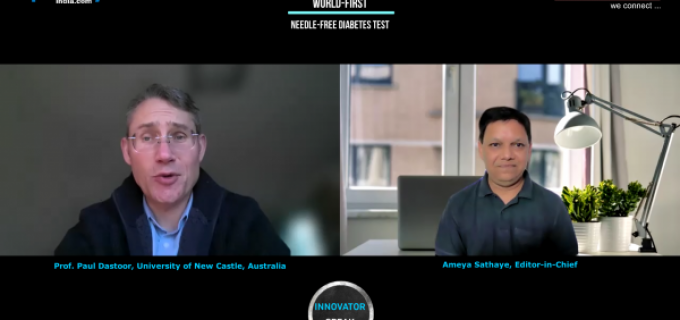 'INNOVATOR SPEAK' : World first Needle-Free Diabetic test KIT, Interview with Prof Paul Dastoor, University of New Castle, New South Wales, Australia